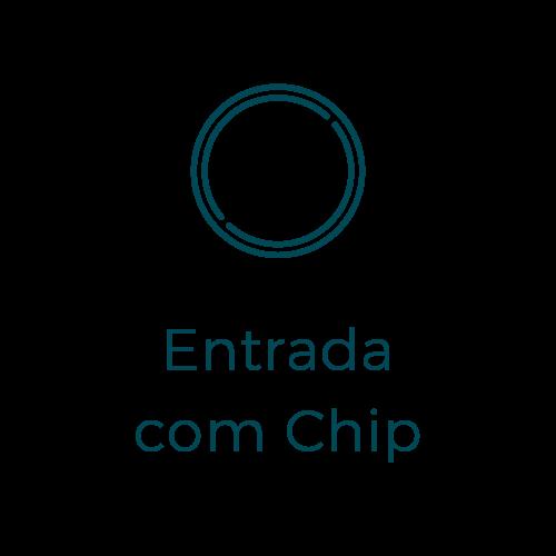 Entrada com Chip