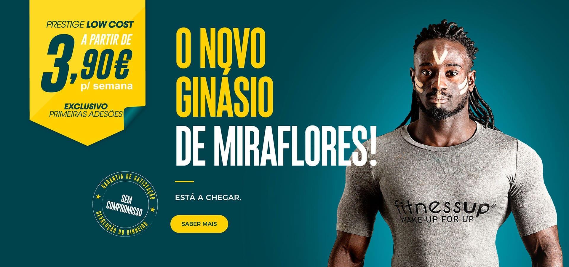 [O novo ginásio de Miraflores! Está a chegar.]